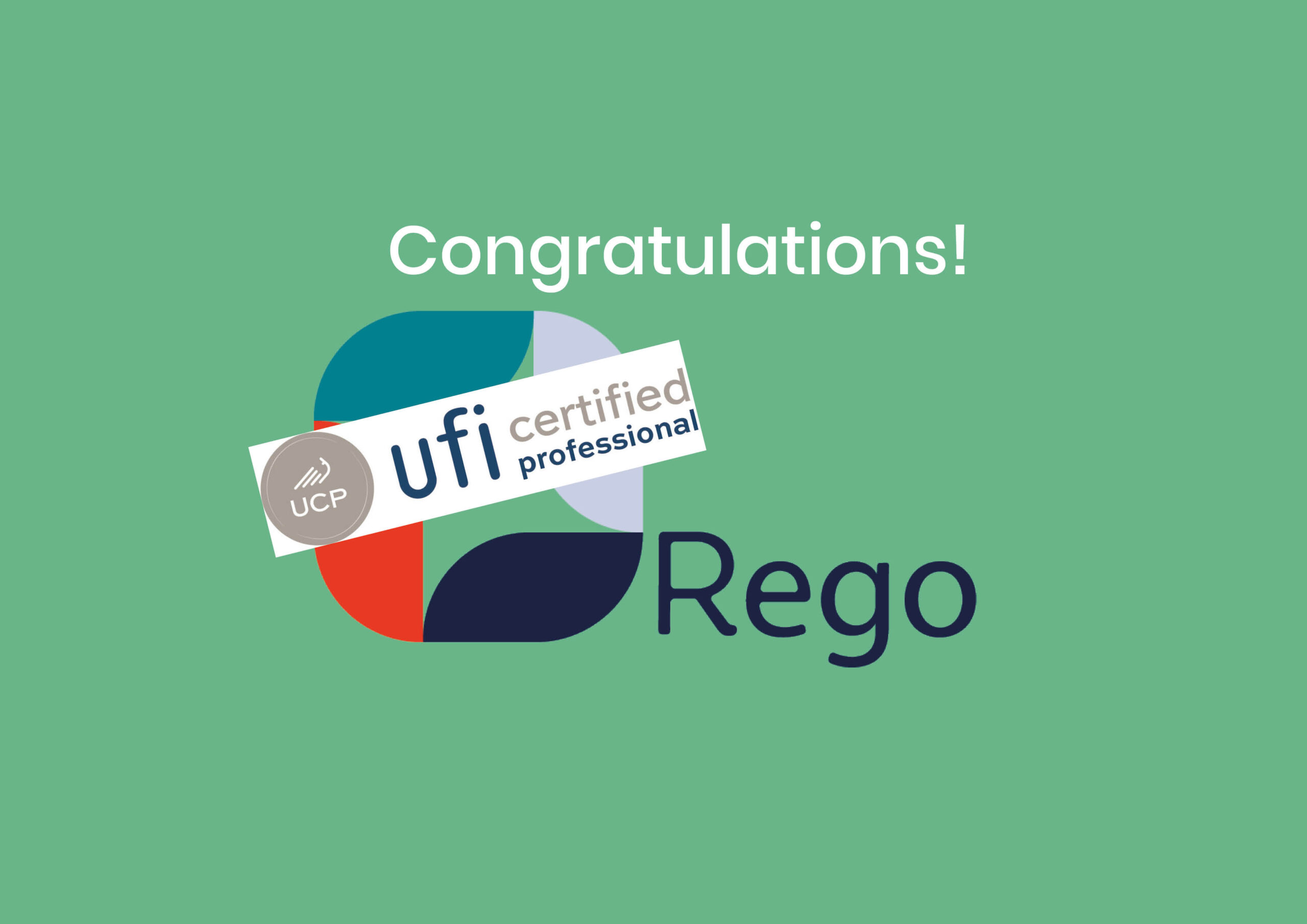 Rego, our Academy partner received the UFI Certified Professional (UCP) designation.